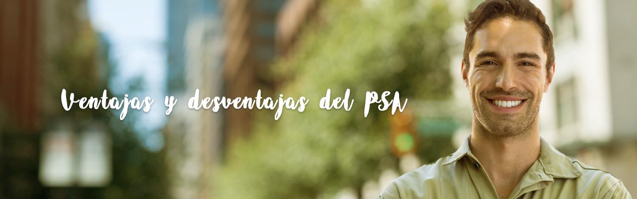 Ventajas y desventajas del PSA (Antígeno Prostático Específico)