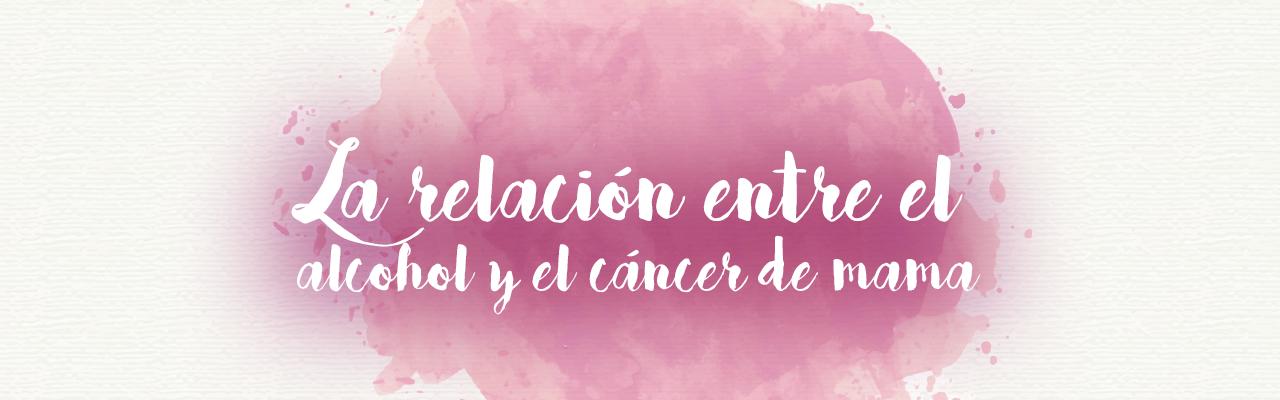 La relación entre el alcohol y el cáncer de mama