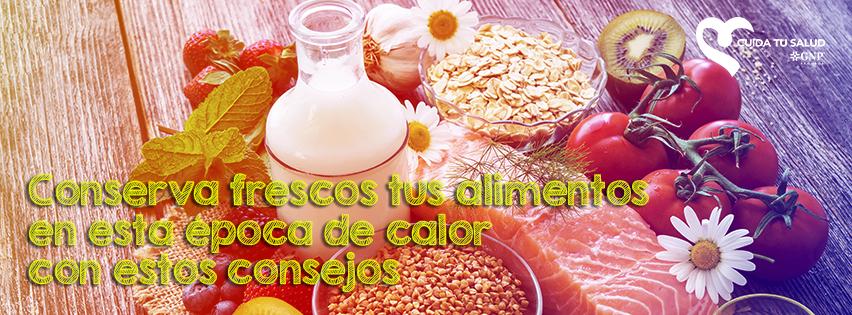 Conserva frescos tus alimentos en época de calor con estos consejos