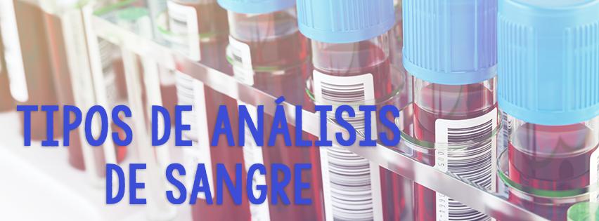 Tipos de análisis de sangre y para qué sirven