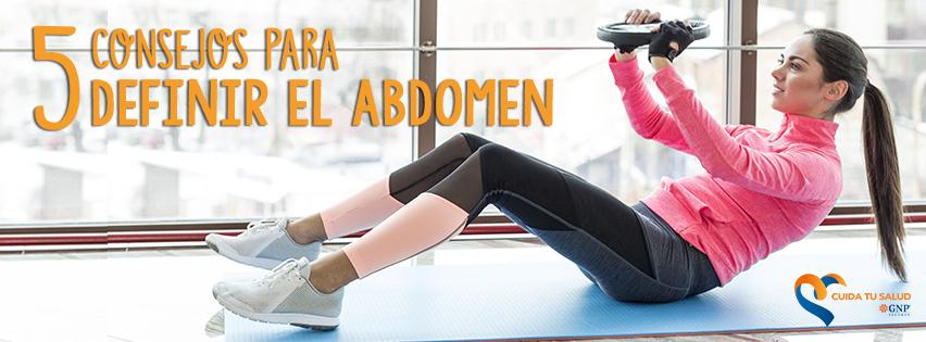 5 consejos para definir el abdomen